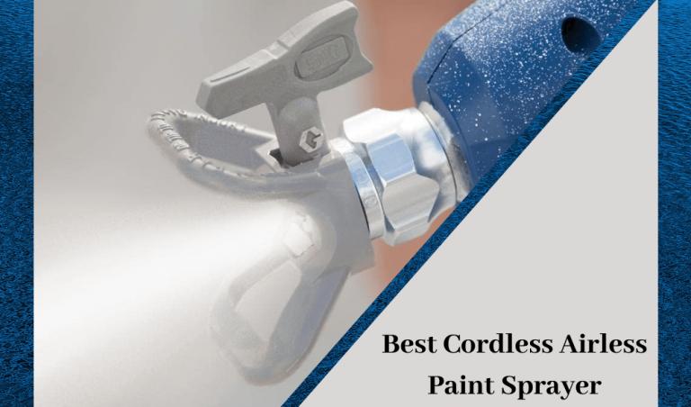 Best Cordless Airless Paint sprayer